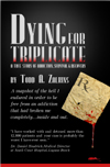 Dying for Triplicate